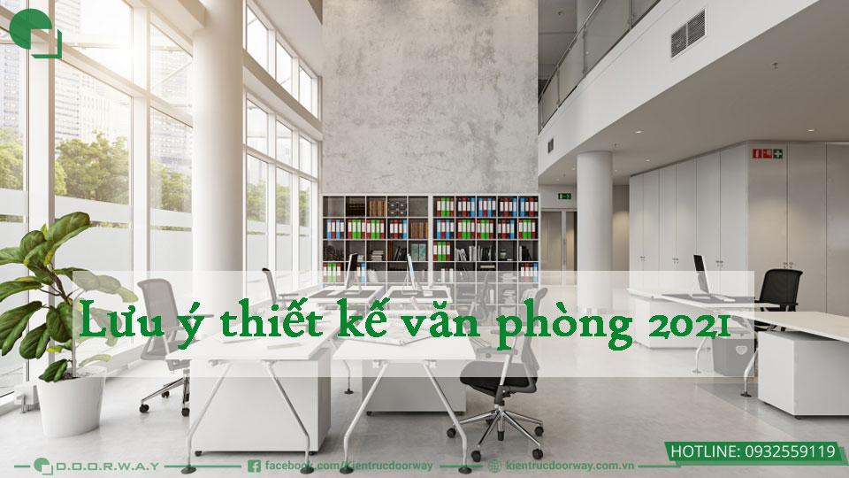 thiet-ke-van-phong-2021